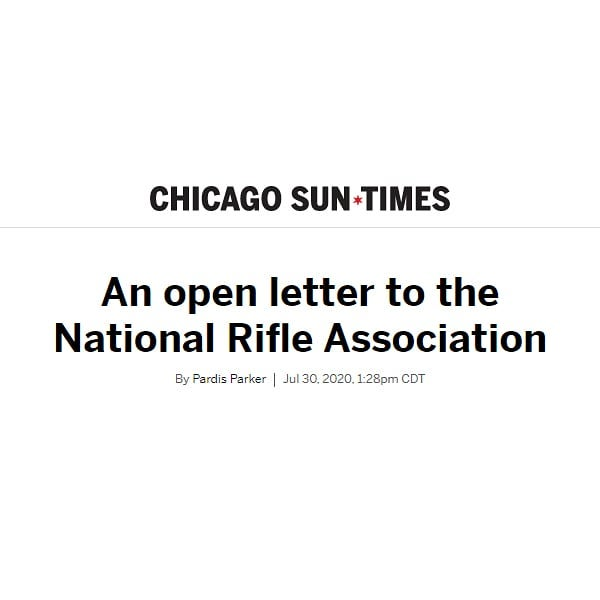 Chicago Sun-Times - An Open Letter to the National Rifle Association