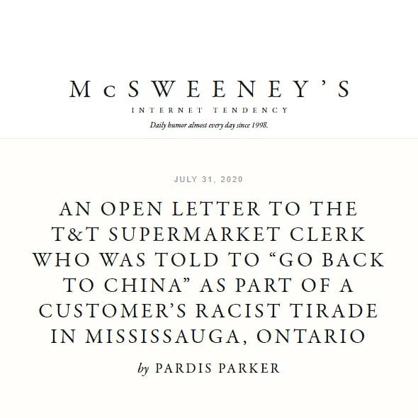 McSweeney's - An Open Letter to the T&T Supermarket Clerk Who Was Told to 'Go Back to China'