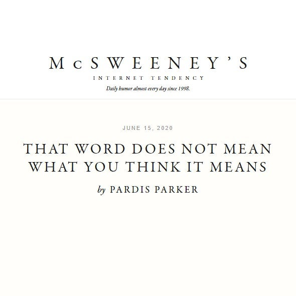 McSweeney's - That Word Does Not Mean What You Think It Means